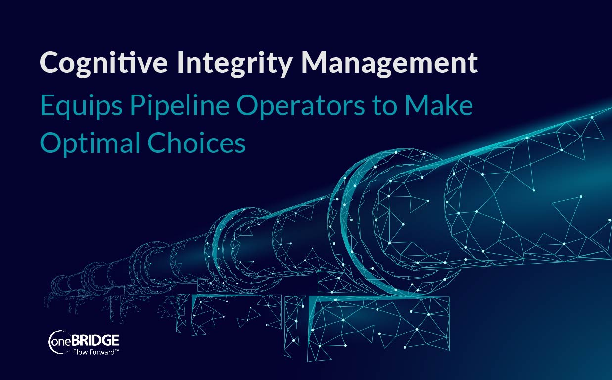 Cognitive Integrity Management Equips Pipeline Operators to Make Optimal Choices