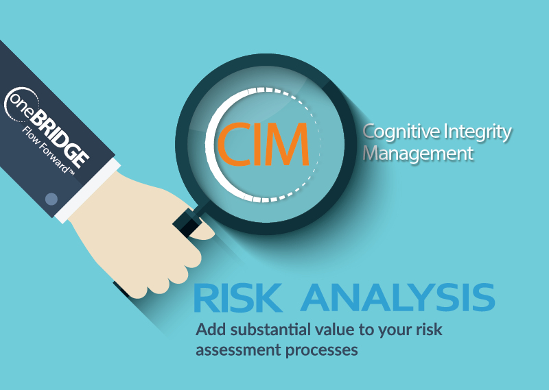 Add Significant Value to Your Risk Analysis with Cognitive Integrity Management™